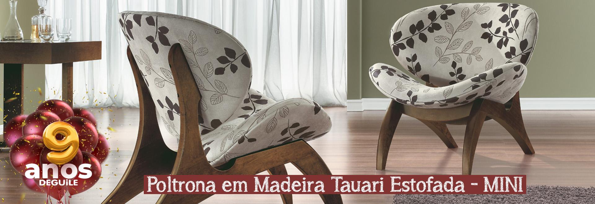 Poltrona em Madeira Tauari Estofada - MINI