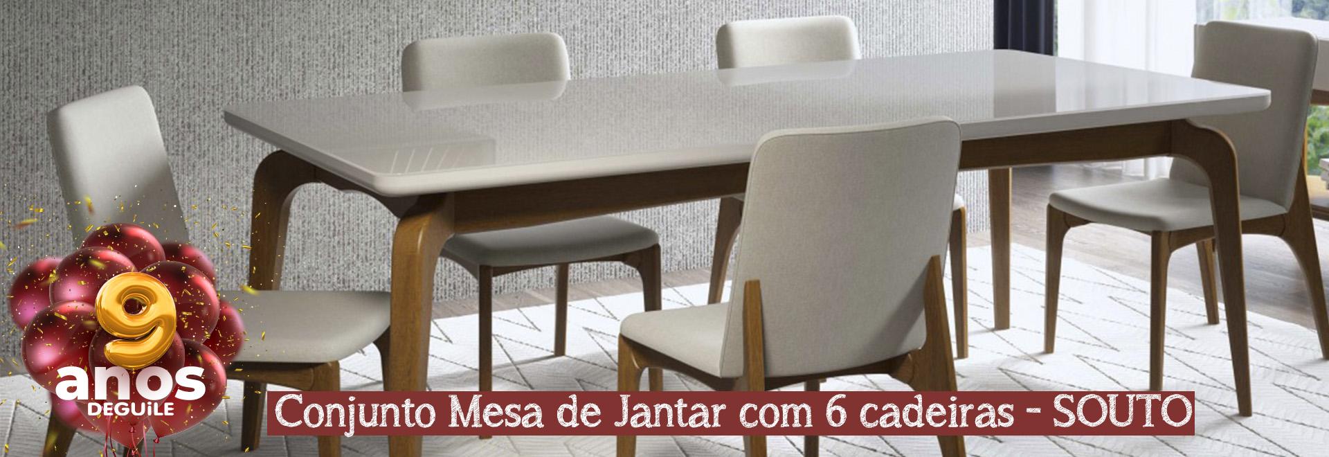 Conjunto Mesa de Jantar com 6 cadeiras - SOUTO